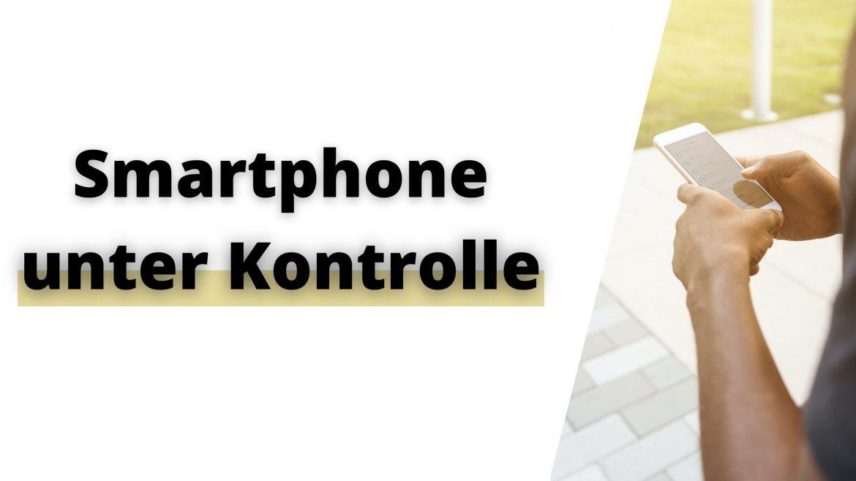 Smartphone unter Krolle